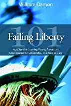 Failing Liberty 101: How We Are Leaving…