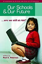 Our Schools and Our Future: Are We Still at…