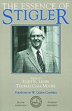 The essence of Stigler by Kurt R. Leube