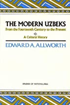 The Modern Uzbeks: From the 14th Century to…