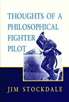 Thoughts of a Philosophical Fighter Pilot by…