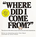 Mayle, Peter: Where Did I Come from