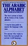 Nicholas Awde: The Arabic Alphabet: How to Read & Write It