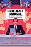 Solomon, Norman: Unreliable Sources: A Guide to Detecting Bias in News Media