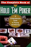 Carson, Gary: The Complete Book of Hold 'Em Poker: A Comprehensive Guide to Playing and Winning