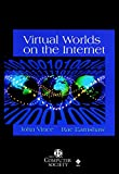 Earnshaw, R.A.: Virtual Worlds on the Internet