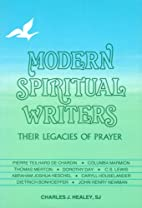 Modern Spiritual Writers: Their Legacies of…