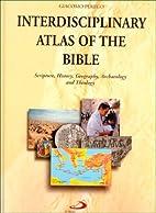 Interdisciplinary Atlas of the Bible:…