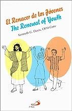 El renacer de los jovenes = The renewal of…