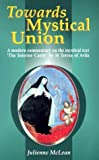 McLean, Julienne: Towards Mystical Union