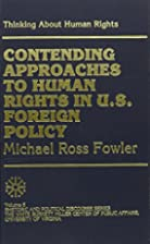 Thinking About Human Rights by Michael Ross…