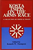 Kosta Tsipis: Kosta Tsipis on the Arms Race: A Collection of Critical Essays