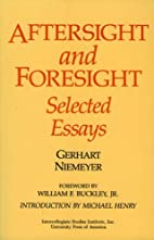 Aftersight and Foresight: Selected Essays by…