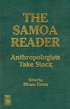 The Samoa Reader by Hiram Caton