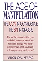 The Age of Manipulation: The Con in…