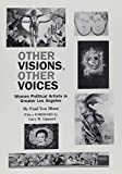 Von Blum, Paul: Other Visions, Other Voices: Women Political Artists in Greater Los Angeles