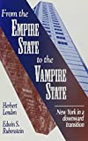 London, Herbert I.: From the Empire State to the Vampire State: New York in a Downward Transition