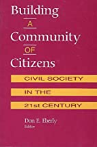 Building A Community of Citizens: Civil…