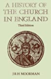 Moorman, John R. H.: A History of the Church in England