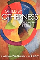 Gifted by Otherness: Gay and Lesbian…