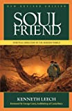 Leech, Kenneth: Soul Friend: Spiritual Direction in the Modern World