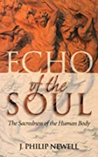 Echo of the Soul: The Sacredness of the…