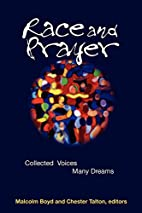 Race and Prayer: Collected Voices, Many…