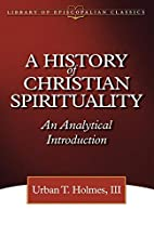 A history of Christian spirituality : an…