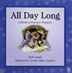 All Day Long: A Book of Partner Prayers by…