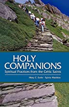 Holy Companions: Spiritual Practices from…