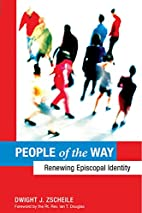 People of the Way: Renewing Episcopal…