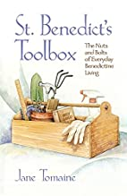 St. Benedict's Toolbox: The Nuts And Bolts…