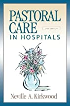 Pastoral Care in Hospitals by Neville A.…