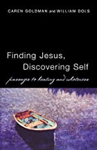 Finding Jesus, Discovering Self: Passages to…
