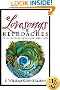 Lovesongs & Reproaches: Passionate Conversations with God