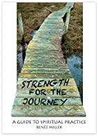 Strength for the Journey: A Guide to…