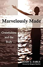 Marvelously Made: Gratefulness and the Body…