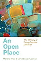 An Open Place: The Ministry of Group…
