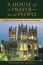 A House of Prayer for all People: A History…
