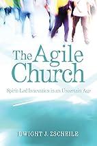 The Agile Church: Spirit-Led Innovation in…