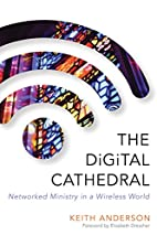The Digital Cathedral: Networked Ministry in…