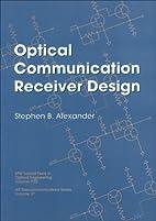 Optical Communication Receiver Design (SPIE…