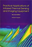 Kaplan, Herbert: Practical Applications of Infrared Thermal Sensing and Imaging Equipment