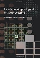 Hands-on Morphological Image Processing…