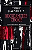 Dickey, James: Buckdancer's Choice