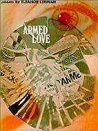 Armed Love (Wesleyan Poetry Series) by…