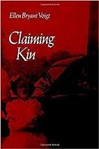 Claiming Kin (Wesleyan Poetry Series) by…