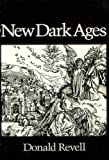 Revell, Donald: New Dark Ages