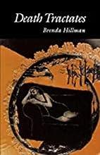 Death Tractates (Wesleyan Poetry) by Brenda…