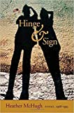 McHugh, Heather: Hinge & Sign